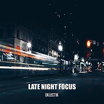 Late Night Focus