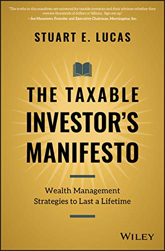 41KUp8MSEcL - The Taxable Investor's Manifesto: Wealth Management Strategies to Last a Lifetime