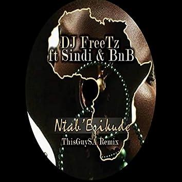 Ntab' Ezikude (ThisGuySA Remix)