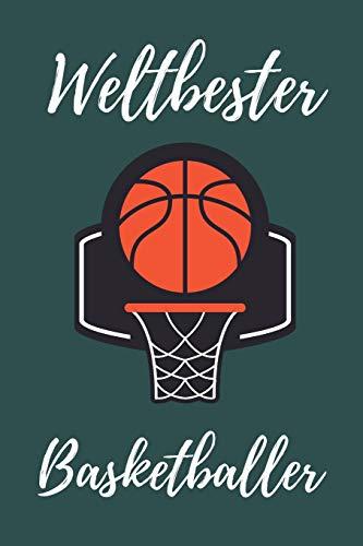 WELTBESTER BASKETBALLER: A4 Notizbuch KARIERT Geschenkidee für Basketball Spieler | schönes Geschenk für Basketballer und Fans | Trainingsbuch | Planer | Teamgeschenk