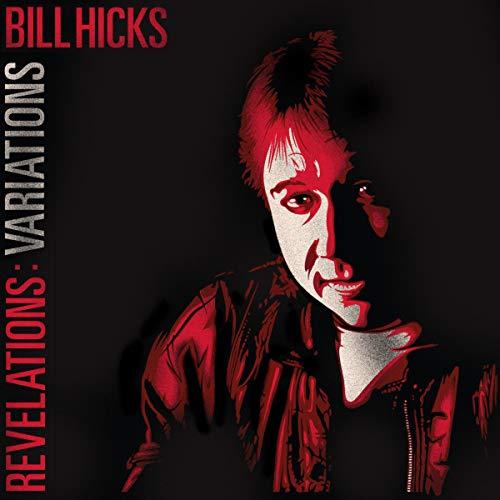 Bill Hicks: Revelations: Variations audiobook cover art