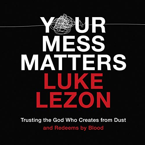 Your Mess Matters audiobook cover art