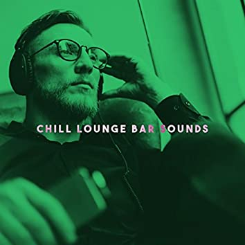 Chill Lounge Bar Sounds