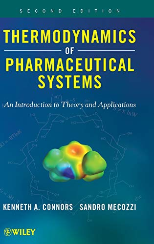 Thermodynamics of Pharmaceutical Systems: An introduction to Theory and Applications