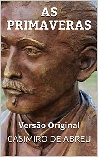 AS PRIMAVERAS: Versão Original