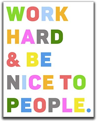 Work Hard Be Nice To People Inspirational Quote Motivational Wall Decor 11x14 UNFRAMED Print product image