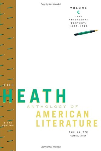 The Heath Anthology of American Literature: Late...