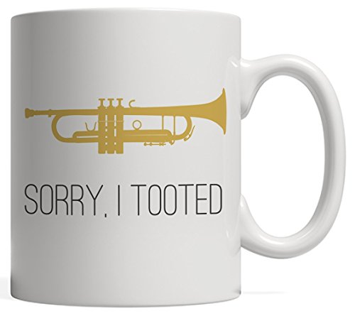 Sorry, I Tooted Trumpet School Music Bands Player Mug - Perfect Musical Gift For Musicians And French Horn Players On Marching Band Season Who Love Listening And Playing Jazz Rock