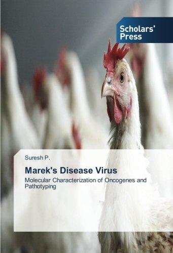 Marek's Disease Virus: Molecular Characterization of Oncogenes and Pathotyping
