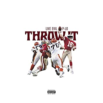 Throw It (feat. P-Lo)