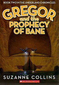 Paperback Gregor and the Prophecy of Bane (The Underland Chronicles, Book Two) Book