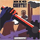 Songtexte von Big Country - Steeltown