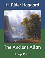 The Ancient Allan: Large Print