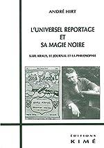 L'Universel reportage et sa magie noire d'André Hirt