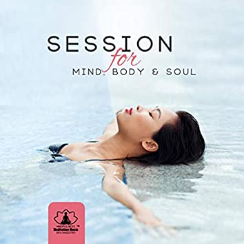 Session for Mind, Body & Soul (Relaxing Music 2019)