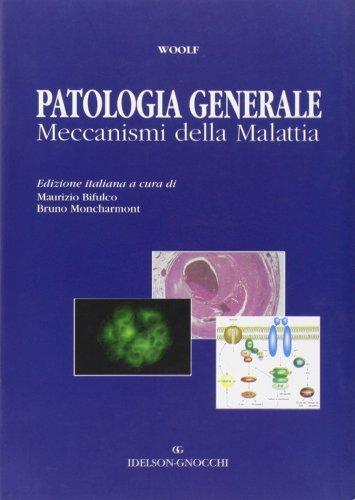 Patologia generale. Meccanismi della malattia