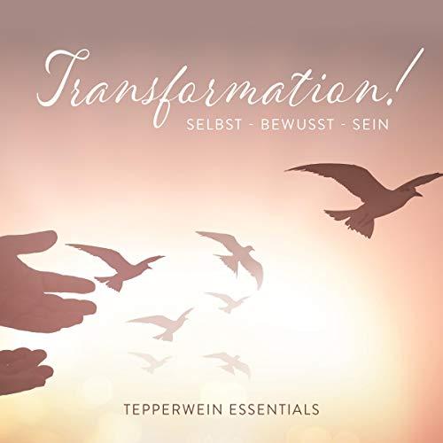 Couverture de Transformation! Selbst - Bewusst - Sein