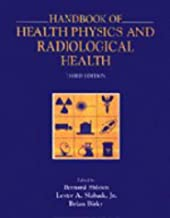Handbook of Health Physics and Radiological Health