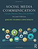 Image of Social Media Communication: Concepts, Practices, Data, Law and Ethics