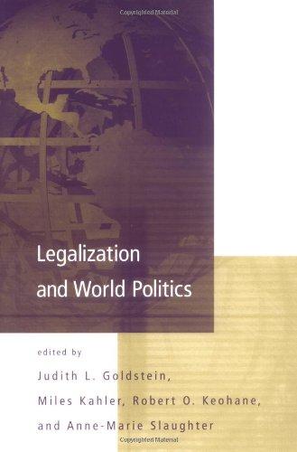 Legalization and World Politics (International Organization Special Issues) (International Organization Readers)