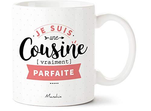 Mug cousine - Je suis une cousine vraiment parfaite   Manahia   Imprimé en France   cadeau cousine - tasse originale - mug cousine