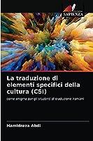 La traduzione di elementi specifici della cultura (CSI)