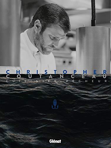 Christopher Coutanceau, cuisinier pêcheur