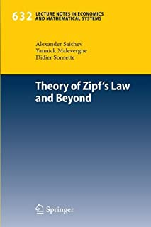 Theory of Zipf's Law and Beyond (Lecture Notes in Economics and Mathematical Systems) by Alexander I. Saichev Yannick Male...