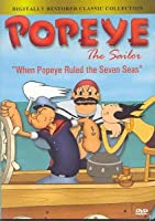 Popeye the Sailor: When Popeye Ruled the Seven Seas