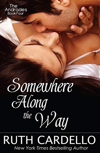 Somewhere Along the Way (The Andrades Book Four): 4