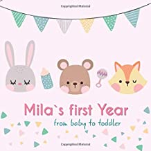 Mila`s first year - from baby to toddler: Baby Memory Book