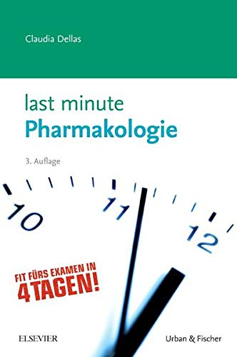 Last Minute Pharmakologie