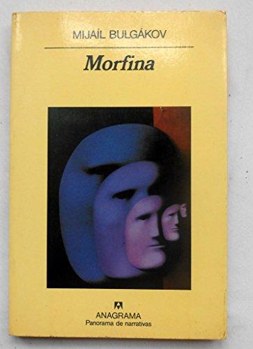 Morfina (Panorama de narrativas)