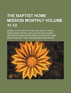 The Baptist Home Mission Monthly Volume 11-12