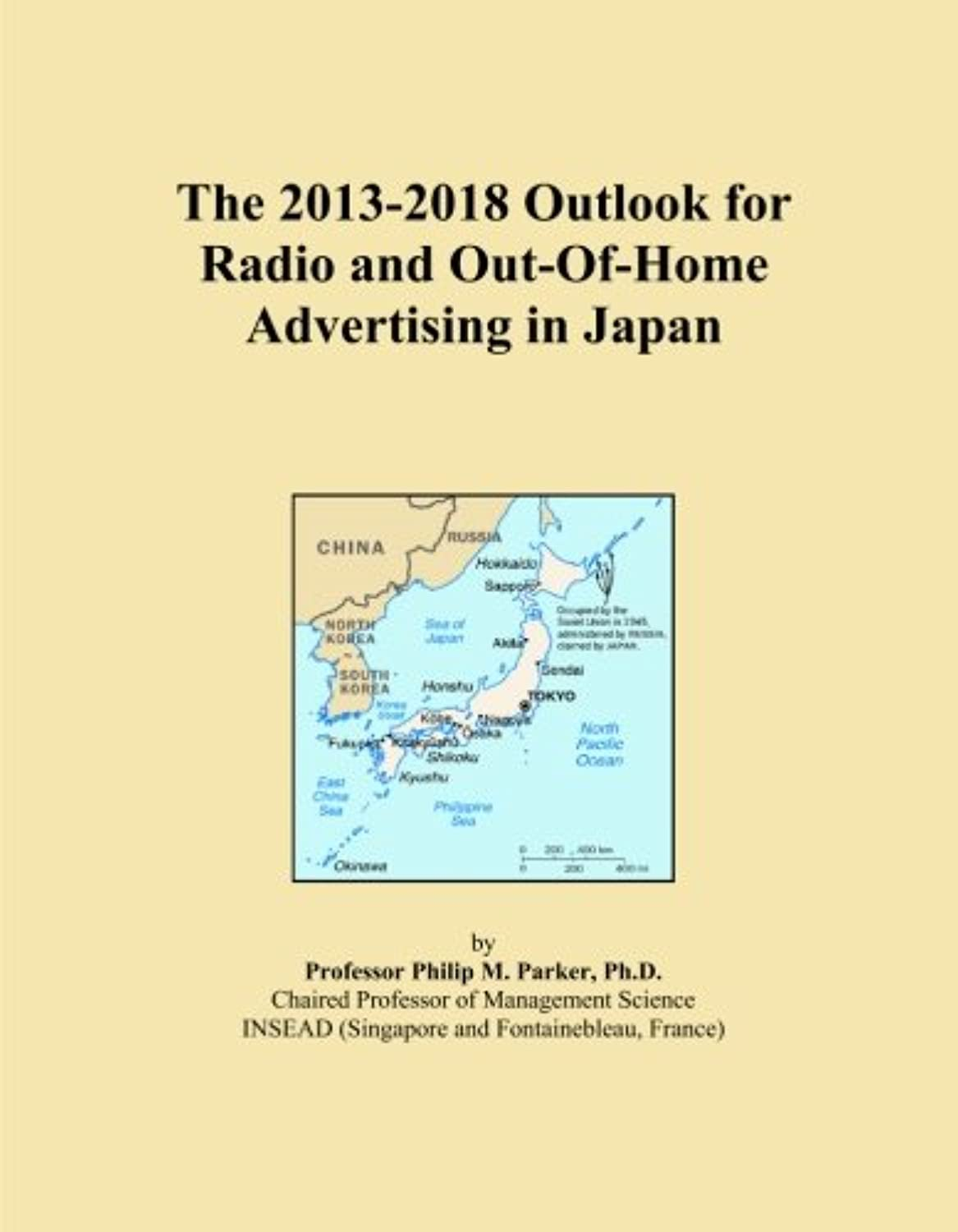 The 2013-2018 Outlook for Radio and Out-Of-Home Advertising in Japan