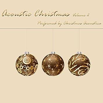 Acoustic Christmas Volume 2