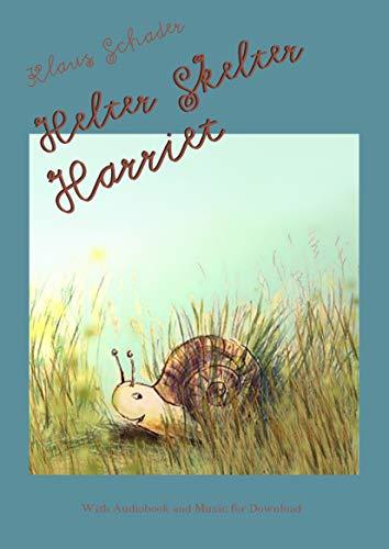 Helter Skelter Harriet (English Edition)