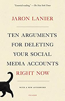 Ten Arguments for Deleting Your Social Media Accounts Right Now eBook