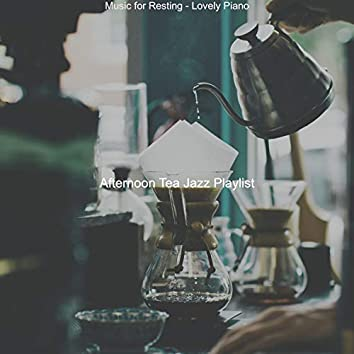 Music for Resting - Lovely Piano