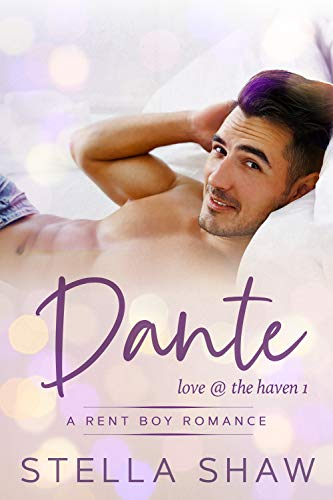 Dante: Love at the Haven by [Stella Shaw]