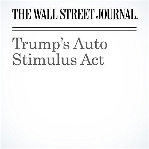 Trump's Auto Stimulus Act copertina