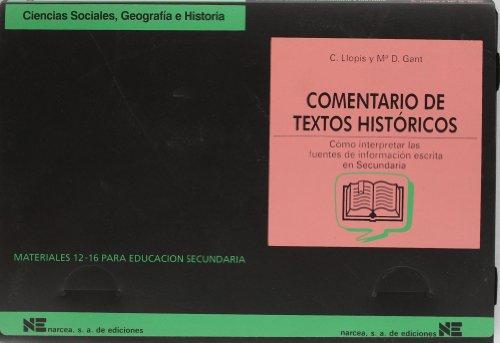 Comentario de textos históricos: Cómo interpretar las fuentes de información escrita en Secundaria (Materiales 12/16 para Educación Secundaria) - 9788427712195: 35