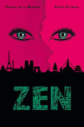 Zen (Ficción) (Spanish Edition)