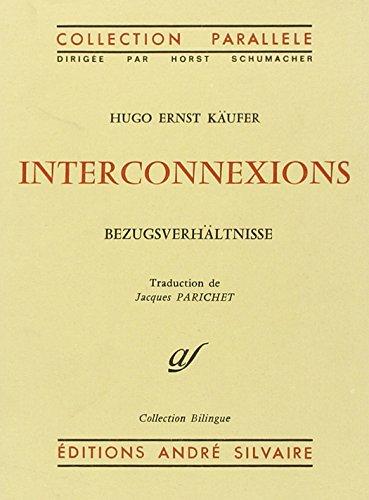 Interconnexions: édition bilingue
