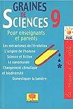 Graines de sciences - Tome 9
