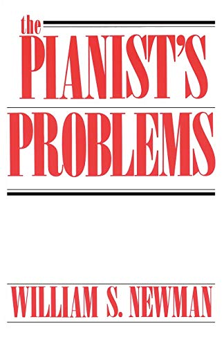 The Pianist's Problems: A Modern Approach to Efficient Practice and Musicianly Performance (Da Capo Paperback)