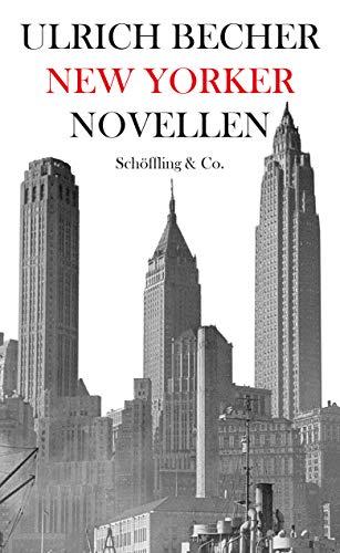 New Yorker Novellen: Ein Zyklus in drei Nächten
