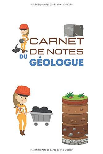 Carnet de notes du géologue: Format moyen  Journal des géologues  Pour consigner vos sorties sur le terrain  Journal des roches et minéraux  Carnet ... Carnet de minéralogie (French Edition)