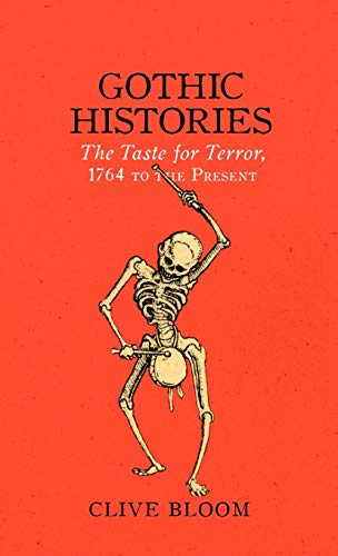 Image of Gothic Histories: The Taste for Terror, 1764 to the Present