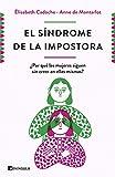 El síndrome de la impostora: ¿Por qué las mujeres siguen sin creer en ellas mismas? (PENINSULA)